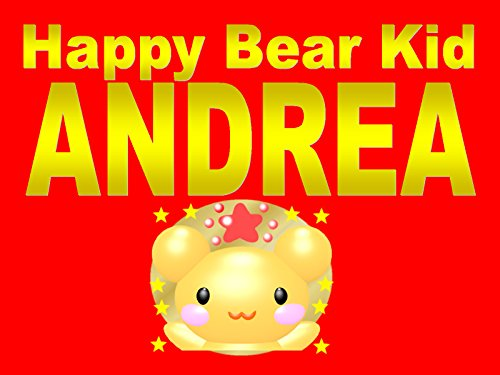 Happy Bear Kid Andrea