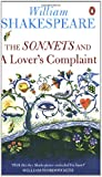 The Sonnets: AND A Lover's Complaint (Penguin Shakespeare) (0141021993) by William Shakespeare