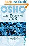 Das Buch vom Ego - Von der Illusion z...
