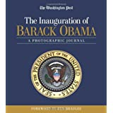 The Inauguration of Barack Obama: A Photographic Journalby Ben, Jr. Bradlee