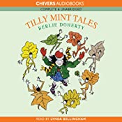 Tilly Mint Tales | [Berlie Doherty]