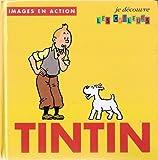 Tintin Je Decouvre...: Tintin Je Decouvre Les Couleurs (French Edition)