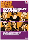 Learn Blues Guitar With 6 Great Masters (DVD & Booklet)
