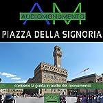 Piazza della Signoria   Andrea Lattanzi Barcelò