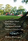 Find More Silver Coinshooting Parks and Schools: Dimeman's Detecting Tips