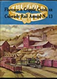 img - for (Colorado Rail Annual No. 13) A History of the Florence & Cripple Creek and Golden Circle Railroads book / textbook / text book