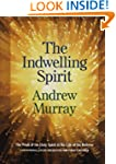 Indwelling Spirit, The: The Work of t...