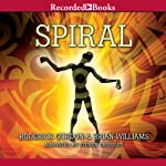 Spiral: Tunnels, Book 5 (       UNABRIDGED) by Roderick Gordon, Brian Williams Narrated by Steven Crossley