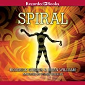 Spiral: Tunnels, Book 5 | Roderick Gordon, Brian Williams