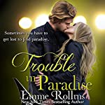 Trouble in Paradise: Tyler and Katie's Story #2 | Emme Rollins