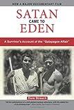 img - for Satan Came to Eden: A Survivor's Account of the