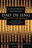 Dao De Jing: A Philosophical Translation (English and Mandarin Chinese Edition) (0345444191) by Roger Ames