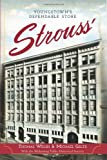 9781609497996: Strouss': Youngstown's Dependable Store (Landmarks)