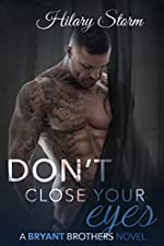 Don't Close Your Eyes (Bryant Brothers Book 1)