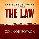 The Tuttle Twins Learn About the Law | Connor Boyack