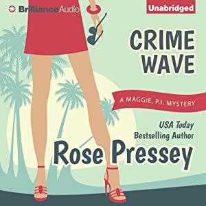 Crime Wave: Maggie, PI Mysteries | [Rose Pressey]