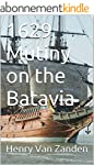 1629 Mutiny on the Batavia (English E...