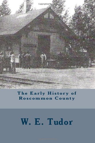 The Early History of Roscommon County