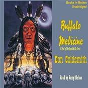 Buffalo Medicine: The Spanish Bit Saga | Don Coldsmith
