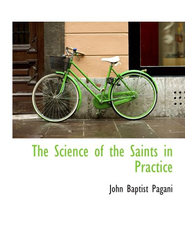 The Science of the Saints in Practice