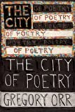 The City of Poetry (Quarternote Chapbook Series)