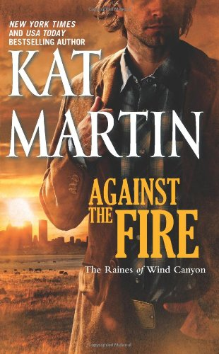 Image of Against the Fire (The Raines of Wind Canyon)
