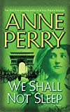 We Shall Not Sleep (World War One Series)