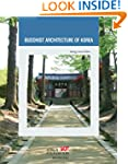 Buddhist Architecture of Korea (Korea...