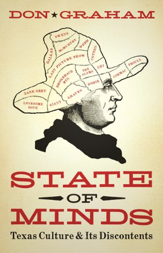 State of Minds: Texas Culture and Its Discontents (Charles N. Prothro Texana)