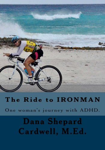 The Ride to IRONMAN: One woman's journey with ADHD