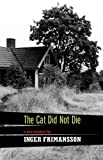 The Cat Did Not Die