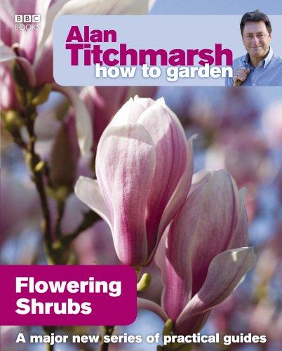 alan-titchmarsh-how-to-garden-flowering-shrubs