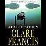 A Dark Devotion | Clare Francis