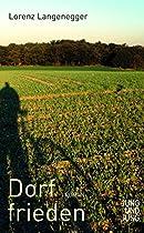Dorffrieden: Roman (german Edition)