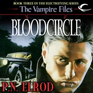 Bloodcircle: Vampire Files, Book 3 | [P. N. Elrod]