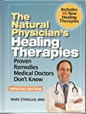 img - for The Natural Physician's Healing Therapies: Proven Remedies Medical Doctors Don't Know About: Updated Edition book / textbook / text book