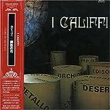 Fiore Di Metallo by I Califfi (2004-11-26)