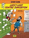 echange, troc Daniel Pennac, Tonino Benacquista, Achdé - Les nouvelles Aventures de Lucky Luke, tome 4 : Lucky Luke contre Pinkerton