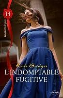 L'indomptable fugitive (Les Historiques t. 527)