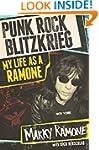 Punk Rock Blitzkrieg: My Life as a Ra...