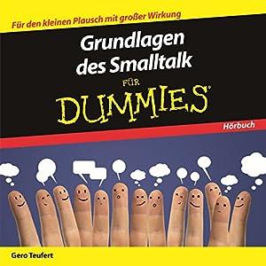 Grundlagen des Smalltalk für Dummies Hörbuch