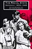 img - for The Racial State: Germany 1933-1945 by Michael Burleigh (1991-11-07) book / textbook / text book