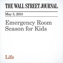 Emergency Room Season for Kids (       UNABRIDGED) by Sumathi Reddy Narrated by Ken Borgers