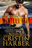 Winters Heat (Titan Book 1) (English Edition)