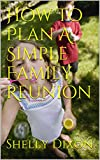 How To Plan A Simple Family Reunion