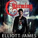 Charming: Pax Arcana, Book 1 | Elliott James