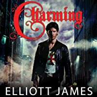 Charming: Pax Arcana, Book 1 (       UNABRIDGED) by Elliott James Narrated by Roger Wayne