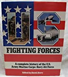 Us Fighting Forces by Derek Avery