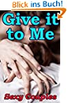 Give It To Me (A Photo Book of Sexy C...
