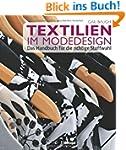 Textilien im Modedesign: Das Handbuch...